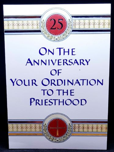 On the  25th Anniversary of your Ordination